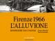 Al via tour di presentazione nelle Biblioteche Comunali di Firenze del libro Mariani-Lattanzi su Alluvione edito da Giunti