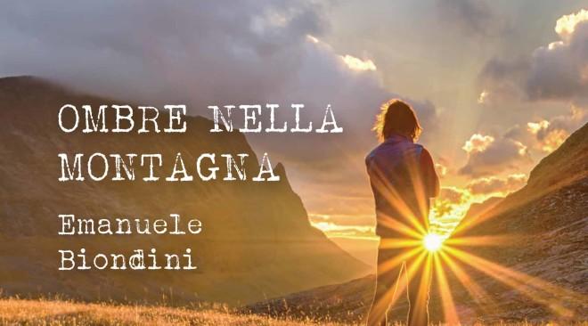 """""""Ombre nella montagna"""", di Emanuele Biondini"""