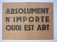 Ben Vautier | Pas d'Art fino al 23 novembre alla GalLibreria Centro