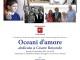"""All' Auditorium  del Consiglio Regionale la mostra """"Oceani d'amore"""""""