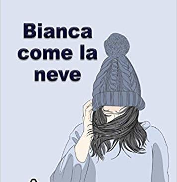"""""""Bianca come la neve"""" di Mariarosaria Conte"""