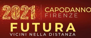 Capodanno 2021 Firenze FUTURA