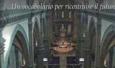 """Libro su Firenze 2015: """"Umiltà, disinteresse, beatitudine. Un vocabolario per ricostruire il futuro"""""""