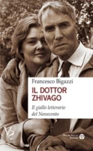 Il dottor Zhivago il giallo letterario del Novecento